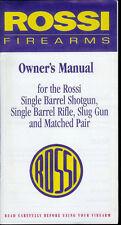 Rare Factory Rossi Single Barrel Shotgun Rifle Slug Gun Owner's Manual
