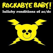Rockabye Baby! : Lullaby Renditions of Ac/Dc CD (2008)