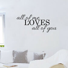 All Of Me Loves All Of You Quote Vinyl Wall Art Sticker Home Decor Decal