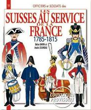Histoire & Collections No 19 Officers and Soldiers of Allied Swiss Troops