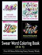 NEW Adult Coloring Book: Swear Word Designs (4 in 1) by Adult Coloring Books