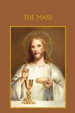 """The Mass Book (MS002) NEW with history of the Mass 96 pages 4x6"""""""
