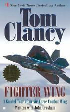 Fighter Wing: A Guided Tour of an Air Force Combat Wing Tom Clancy's Military R
