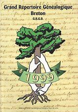 GRAND RÉPERTOIRE GÉNÉALOGIQUE BRETON 1999 PAR L'UNION GÉNÉALOGIQUE BRETAGNE