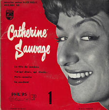 45TRS VINYL 7''/ FRENCH EP CATHERINE SAUVAGE / PARIS-CANAILLE + 3 LEO FERRE