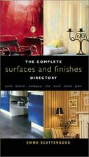 Complete Surfaces and Finishes Directory: Paint, Plaster, Wallpaper, Tile,...