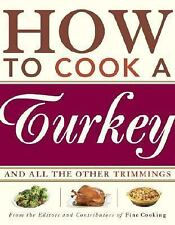 How to Cook a Turkey: *And All the Other Trimmings (SKU: G1561589594I3N00)