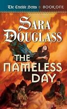 The Nameless Day: Book One of 'The Crucible', Douglass, Sara, Good Book