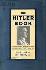 The Hitler Book: The Secret Dossier Prepared For Stalin From The Inter-ExLibrary