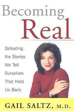 Acc, Becoming Real: Defeating the Stories We Tell Ourselves That Hold Us Back, G