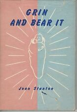 GRIN AND BEAR IT by JOAN STANTON hc/dj 1954 1st ed