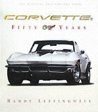 "Corvette Fifty Years by Randy Leffingwell ""NEW SEALED FROM PUBLISHER"""
