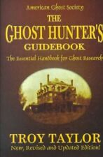 The Ghost Hunter's Guidebook: The Essential Handbook for Ghost Research