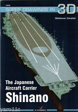 The Japanese Aircraft Carrier SHINANO - Super Drawings in 3D - Kagero ENGLISH