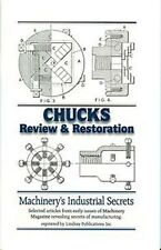 Chucks: Review & Restoration by Machinery Magazine / home workshop