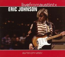 Live from Austin TX [Digipak] by Eric Johnson (Guitar 1) (CD, Nov-2005, New...