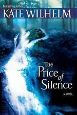The Price Of Silence (Import HB), Wilhelm, Kate, Good Book