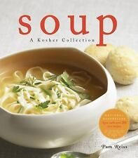 Soup: A Kosher Collection, Reiss, Pam, New Books