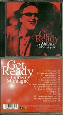 CD - GILBERT MONTAGNE : GET READY / COMME NEUF - LIKE NEW