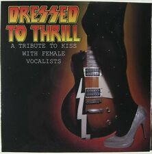 Sealed CD DRESSED TO THRILL A Tribute to KISS with Female Vocalists Ace Frehley