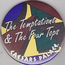 "VINTAGE 3"" PINBACK #32- 126 - CONCERT - MUSICIAN - THE TEMPTATIONS & FOUR TOPS"