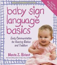 Baby Sign Language Basics : Early Communication for Hearing Babies and...