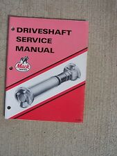 1987 Mack Truck Driveshaft Service Manual Maintenance Troubleshooting Torque  T