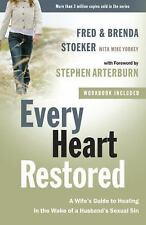 Every Heart Restored: A Wife's Guide to Healing in the Wake of a Husband's Sexu
