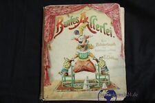 uraltes Bilderbuch Buntes Allerlei von E.Dobbert Stroefers Kunstverlag um 1900