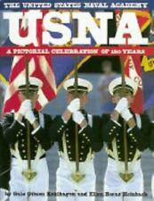 USNA: The United States Naval Academy: A Pictorial Celebration of 150 -ExLibrary