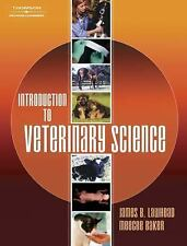 Introduction to Veterinary Science by Lawhead, James, Baker, MeeCee