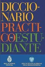 Diccionario Practico del Estudiante/ Student Dictionary Spanish Edition)