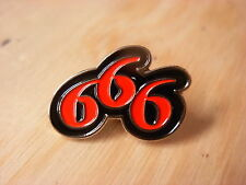 666 pin badge. Bikers badge. Number of the beast. Not just a badge but a legend