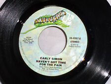 Carly Simon: Haven't Got Time for the Pain / Mind on My Man  [VG+ Copy]