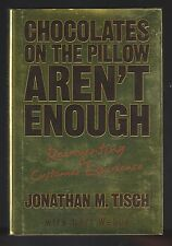 Chocolates on the Pillow Aren't Enough : The Customer by Jonathan Tisch, Signed