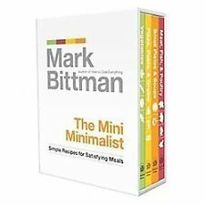 The Mini Minimalist : Simple Recipes for Satisfying Meals by Mark Bittman...