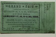 RARE 1888 WARREN MASSACHUSETTS A.O.H. GRAND FAIR TICKET IRISH HIBERNIANS 3X5