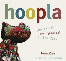 Hoopla: The Art of Unexpected Embroidery-ExLibrary