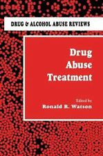 Drug Abuse Treatment (Drug and Alcohol Abuse Reviews)-ExLibrary