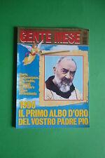 GENTE MESE 1/1996 PADRE PIO IL PRIMO ALBO D'ORO STORIE TESTIMONIANZE FOTO INEDIT