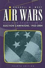 Air Wars: Television Advertising In Election Campaigns 1952-2004 b.38
