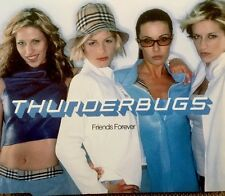 Thunderbugs - Friends Forever (Enhanced CD With Video 1999) First Time