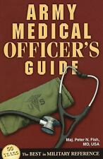 Army Medical Officer's Guide, Fish, Peter N.