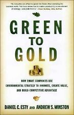 Green to Gold: How Smart Companies Use Environmental Strategy to Innovate, Creat
