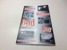 Booger Hollow Bad Boy by Larry & Jessica Barton paperback
