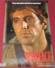 """Scarface Poster 22x34 NEW Reproduction Scorpio #1008 """"Every Day Above Ground Is"""