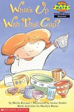 Hello Reader, Math: What's up with That Cup? by Marilyn Burns and Sheila...