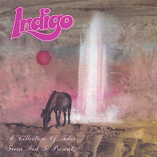 Indigo-A Collection Of Tales...From Past To Present  CD NEW
