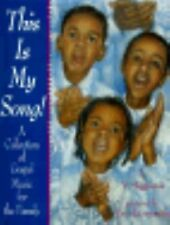 This is My Song: A Collection of Gospel Music for the Family: (1995 Horn Book Fa