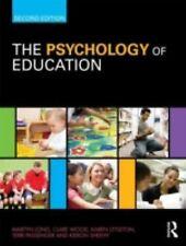 The Psychology of Education by Martyn Long, Terri Passenger, Karen Littleton,...